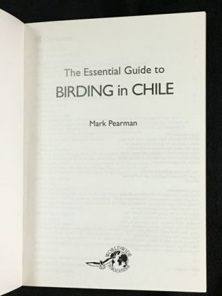 Essential Guide to Birding in Chile.
