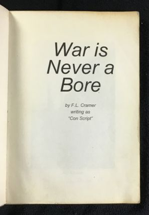 War is Never a Bore.