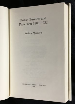 British Business and Protection 1903-1932.