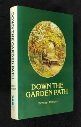 Down the Garden Path. Beverley Nichols: with, Rex Whistler