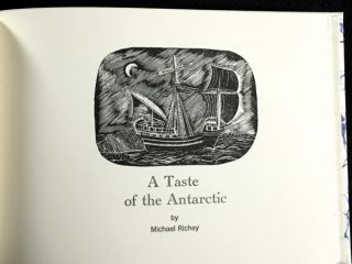 A Taste of the Antarctic. [Inscribed and signed Limited Edition]