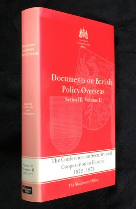 The Conference on Security and Cooperation in Europe 1972-1975. Documents on British Policy...