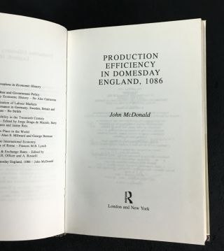 Production Efficiency In Domesday England, 1086. Routledge Explorations in Economic History.