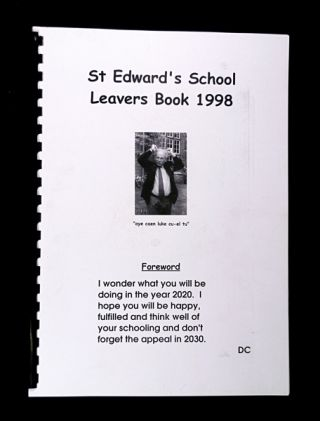 St Edward's School Leavers Book 1998. [St Edward's School, Oxford