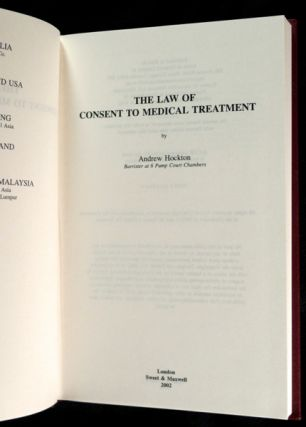 The Law of Consent to Medical Treatment.