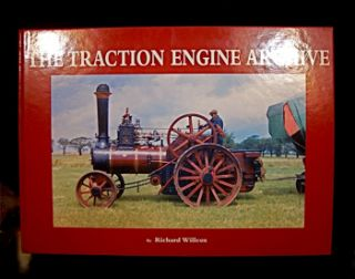 The Traction Engine Archive. Richard Willcox