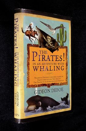 The Pirates! In an Adventure with Whaling. [Signed Copy]. Gideon Defoe