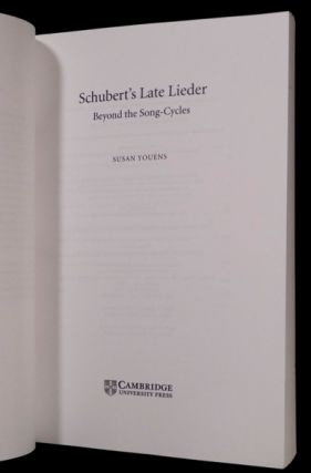 Schubert's Late Lieder: Beyond the Song-Cycles.