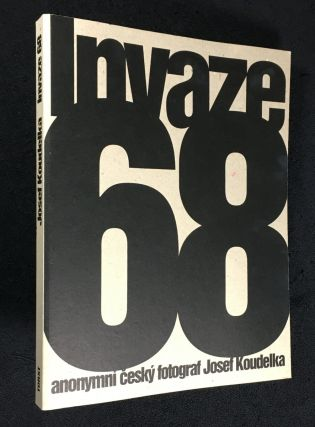 Invaze 68. [Text in Czech]. Josef Koudelka
