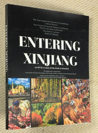 Entering Xinjiang. Book, with DVD at back. The vast land with varieties of land forms; a brief...