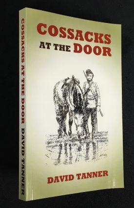 Cossacks at the Door: An historical novel set in India, Russia, China and Tibet during the 'Great...