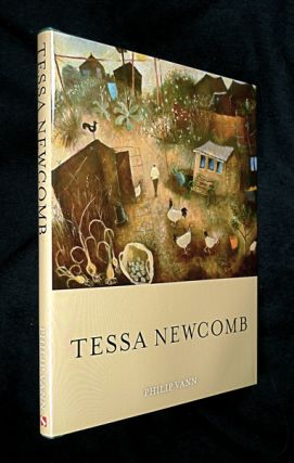Tessa Newcomb [Signed copy]. [fyi - nb: 'Pristine Perceptions (or Pristine Visions): the Art of Tessa Newcomb' was the proposed title, changed just prior to publication, but it still often shows online (viz amazon) with an image of the never-used cover.]. Phillip Vann.