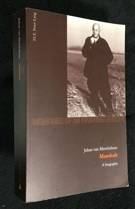 Mansholt: a biography. Series 'Memories of an Evolving Europe' No. 2. Johan van Merrienboer