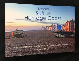 Britten's Suffolk Heritage Coast. A photographic tribute to the man and the coast that he loved....